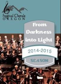 Festival Chorale Oregon: 2014/2015 Subscription Series